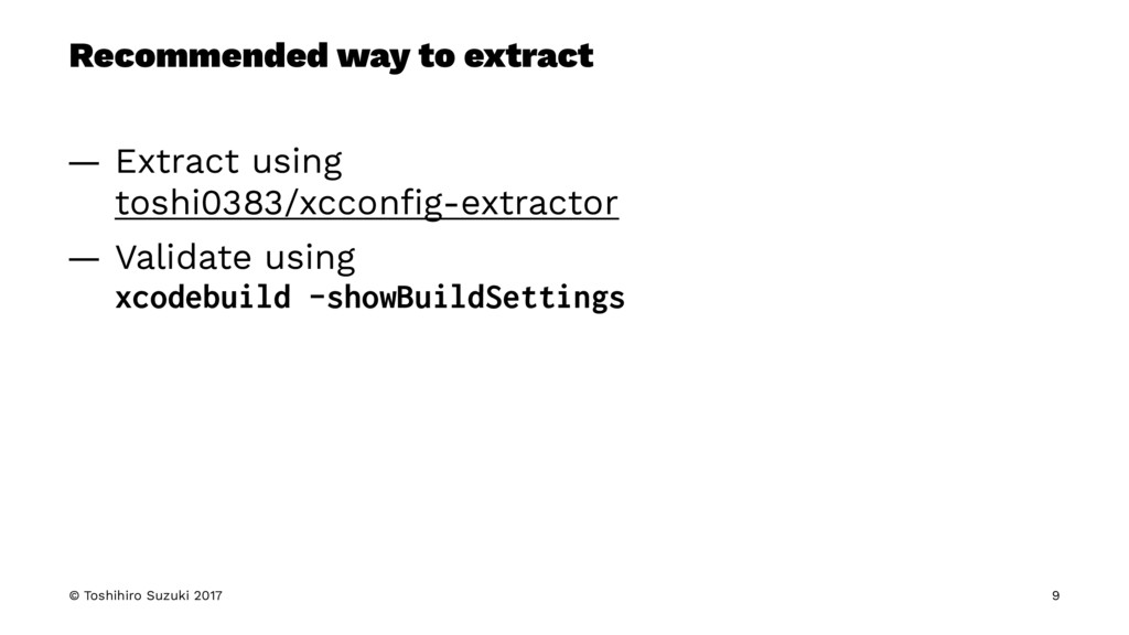 Recommended way to extract — Extract using tosh...