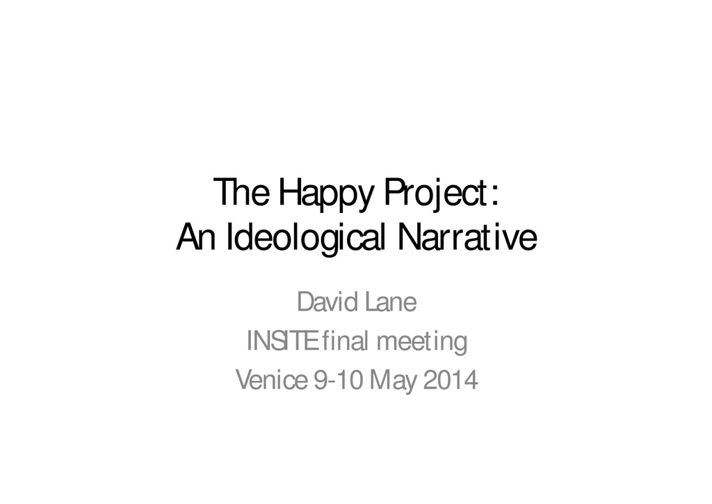 The Happy Project: An Ideological Narrative Dav...