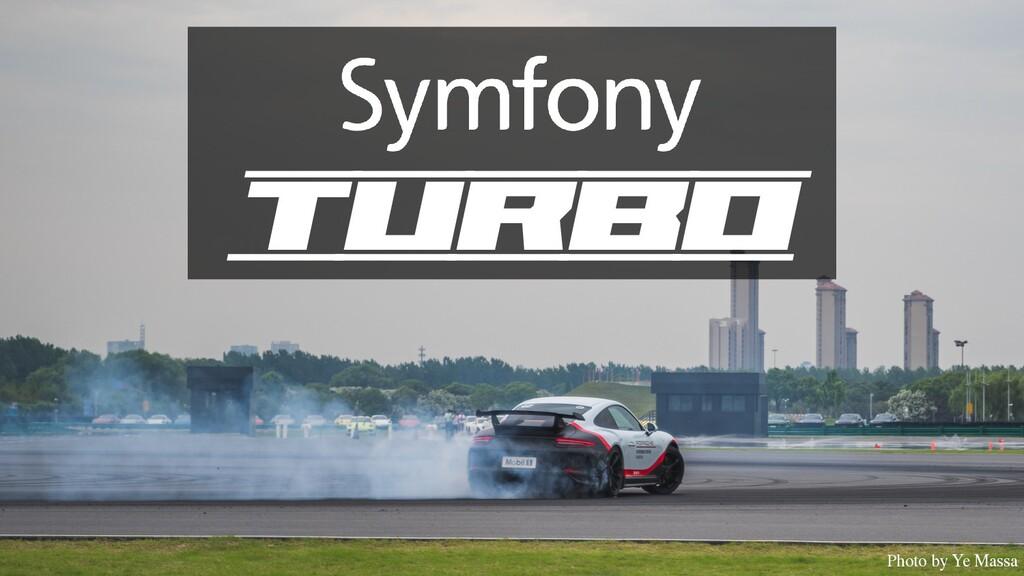 Turbo Photo by Ye Massa