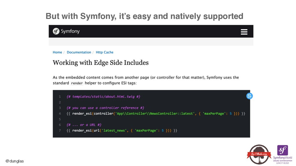 @dunglas But with Symfony, it's easy and native...