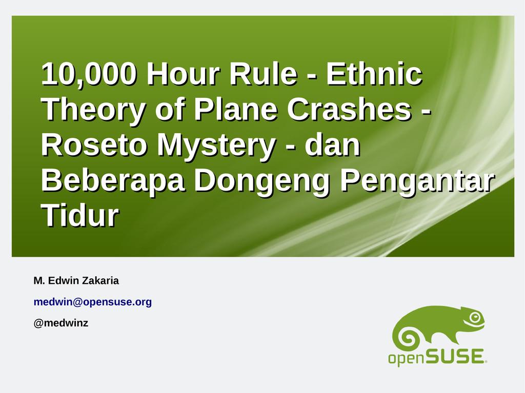 10,000 Hour Rule - Ethnic 10,000 Hour Rule - Et...