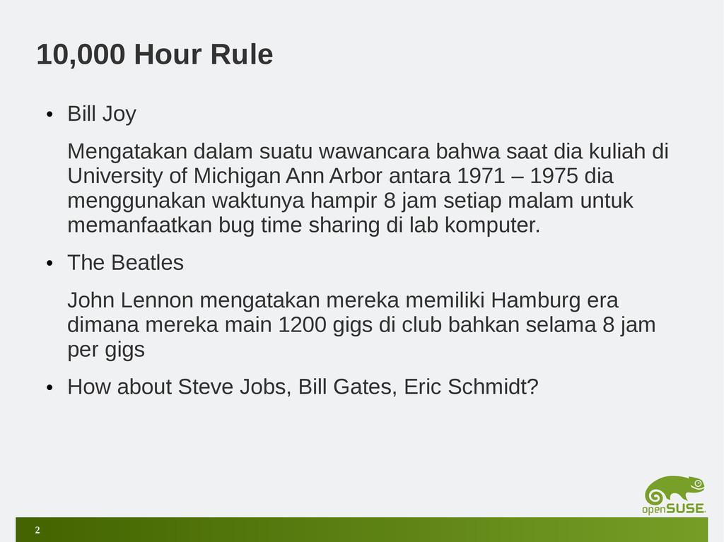 2 10,000 Hour Rule • Bill Joy Mengatakan dalam ...
