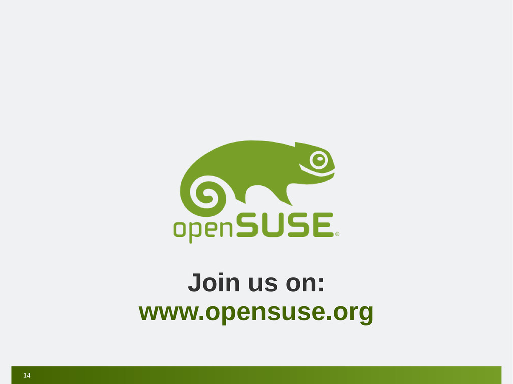 14 Join us on: www.opensuse.org
