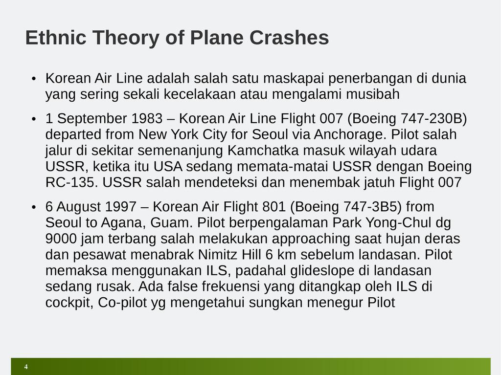 4 Ethnic Theory of Plane Crashes • Korean Air L...