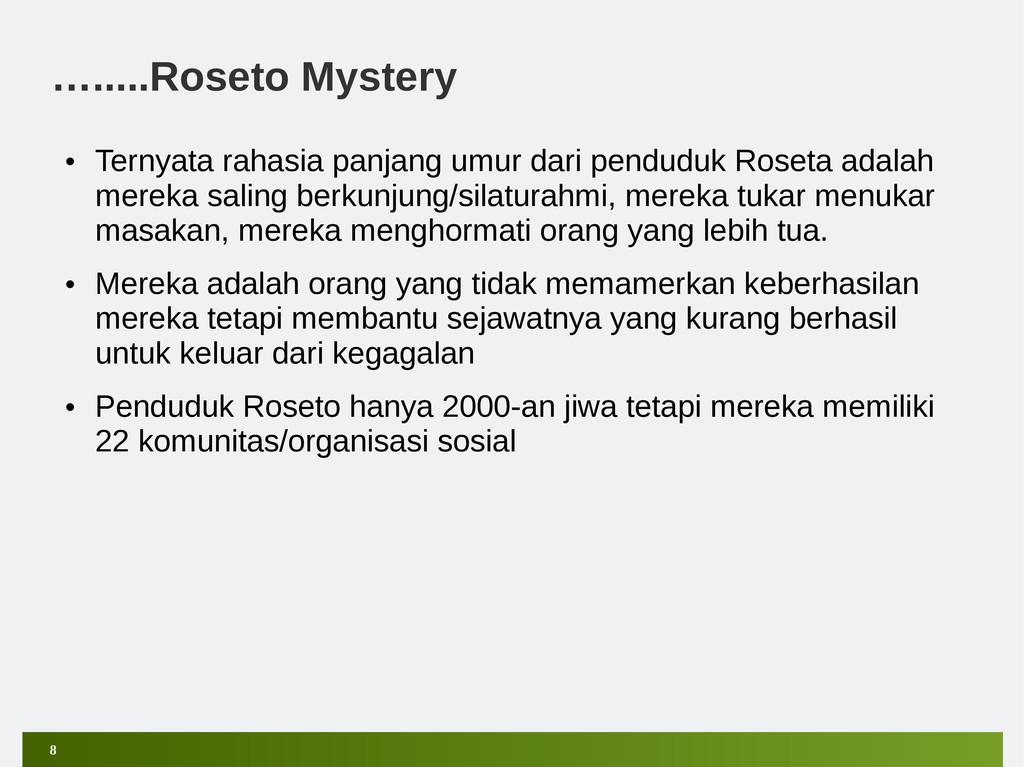 8 ….....Roseto Mystery • Ternyata rahasia panja...