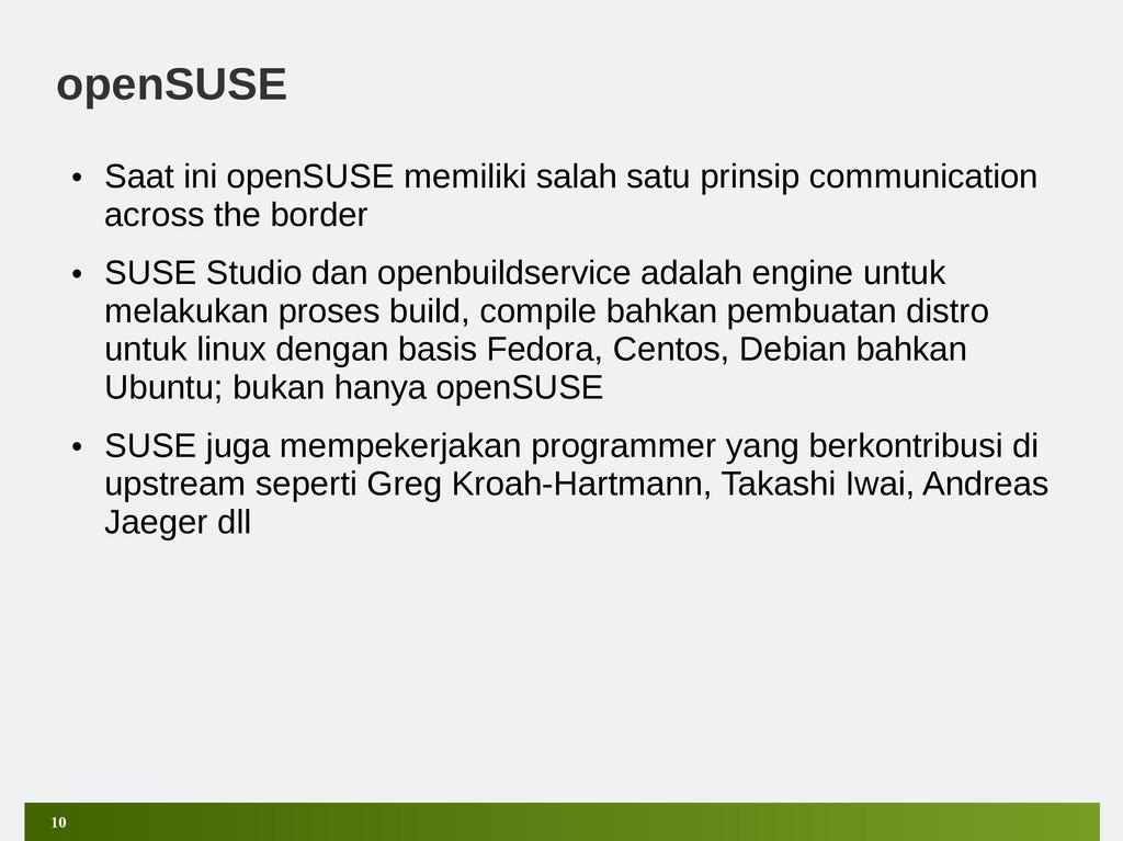 10 openSUSE • Saat ini openSUSE memiliki salah ...