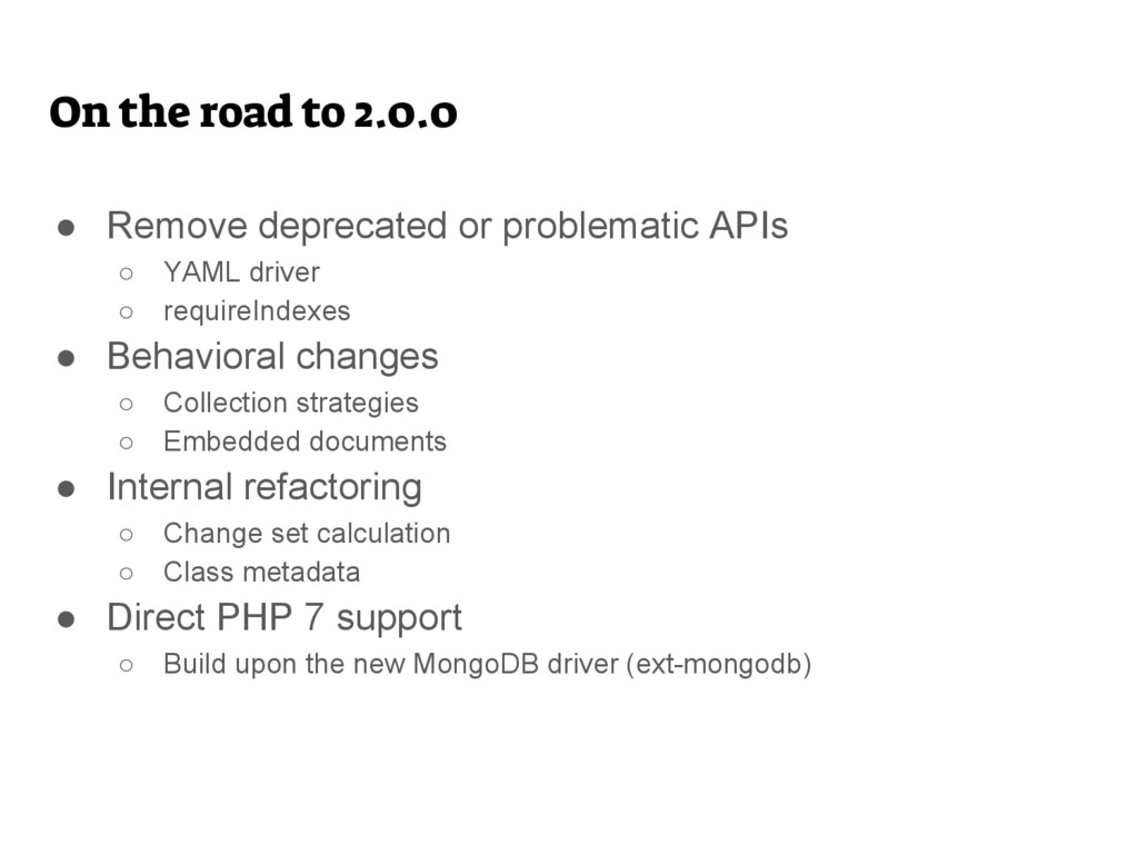 On the road to 2.0.0 ● Remove deprecated or pro...