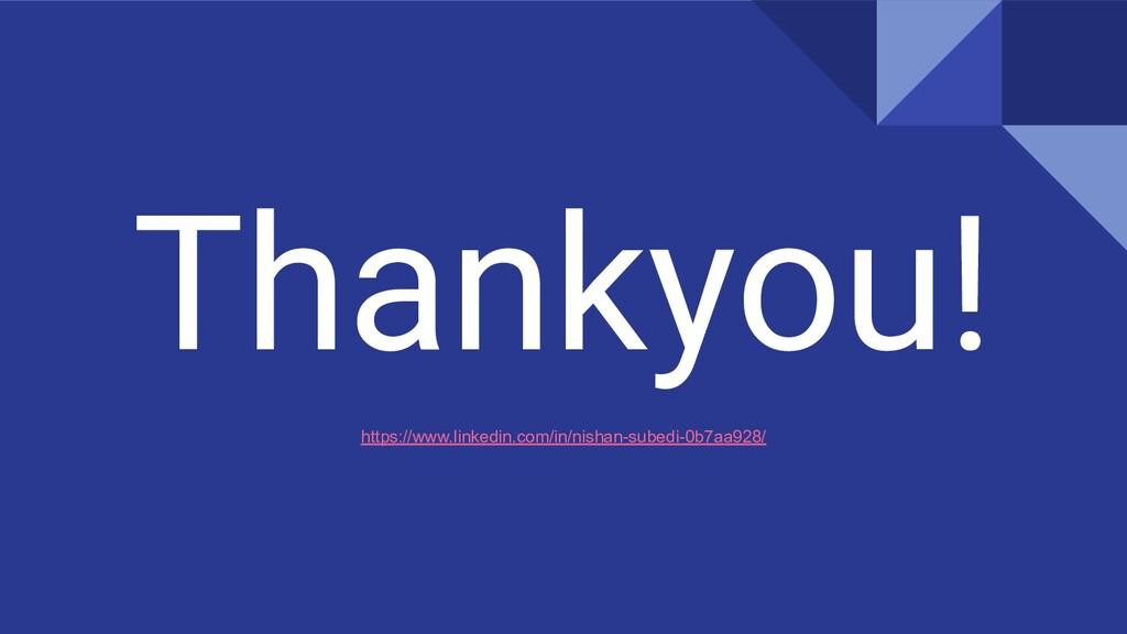 Thankyou! https://www.linkedin.com/in/nishan-su...