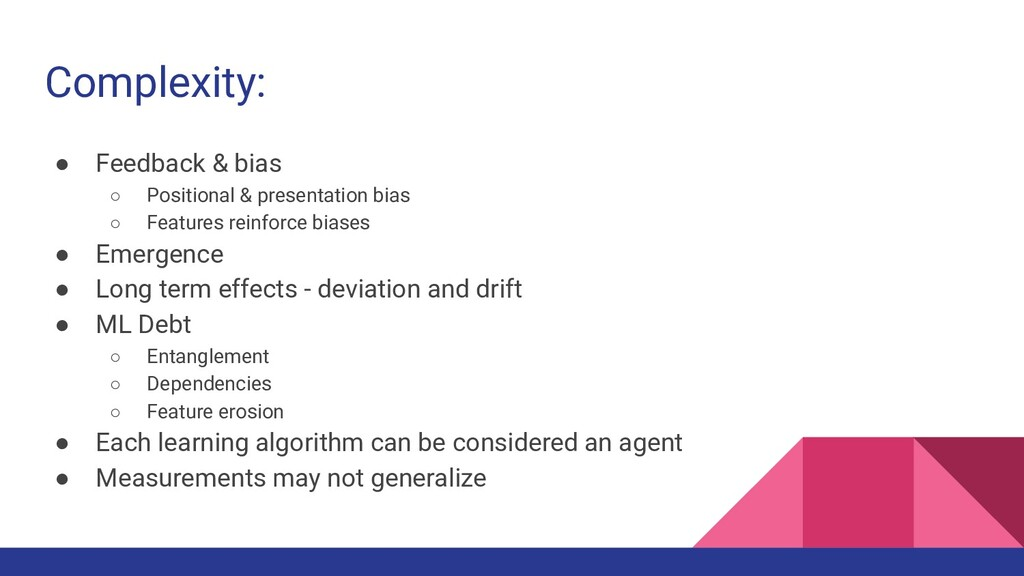 Complexity: ● Feedback & bias ○ Positional & pr...