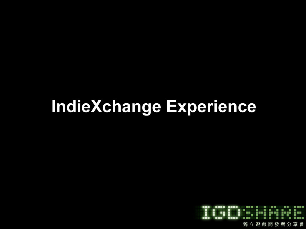 IndieXchange Experience