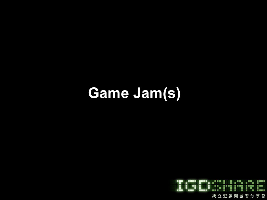 Game Jam(s)