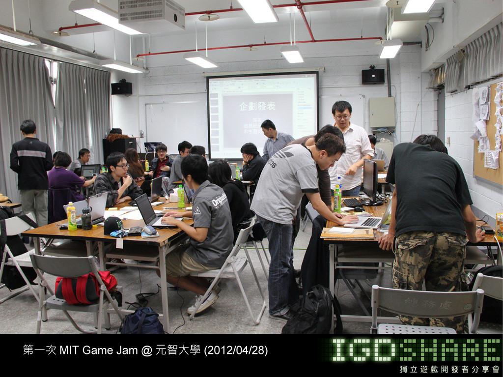 第一次 MIT Game Jam @ 元智大學 (2012/04/28)