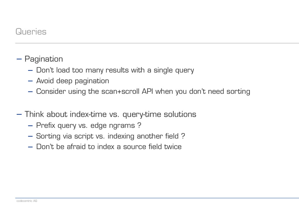 codecentric AG Queries − Pagination − Don't loa...