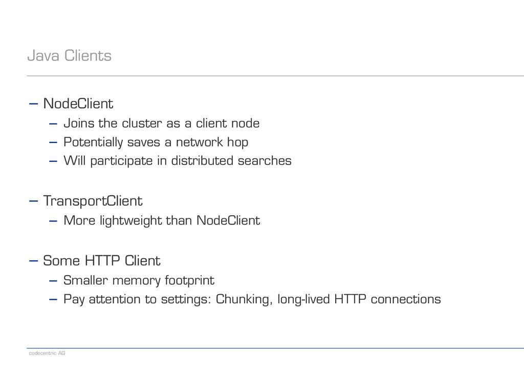 codecentric AG Java Clients − NodeClient − Join...