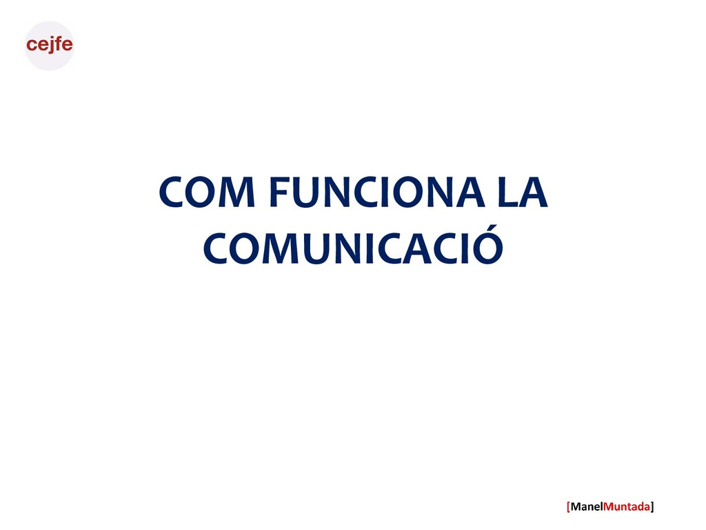 COM FUNCIONA LA COMUNICACIÓ