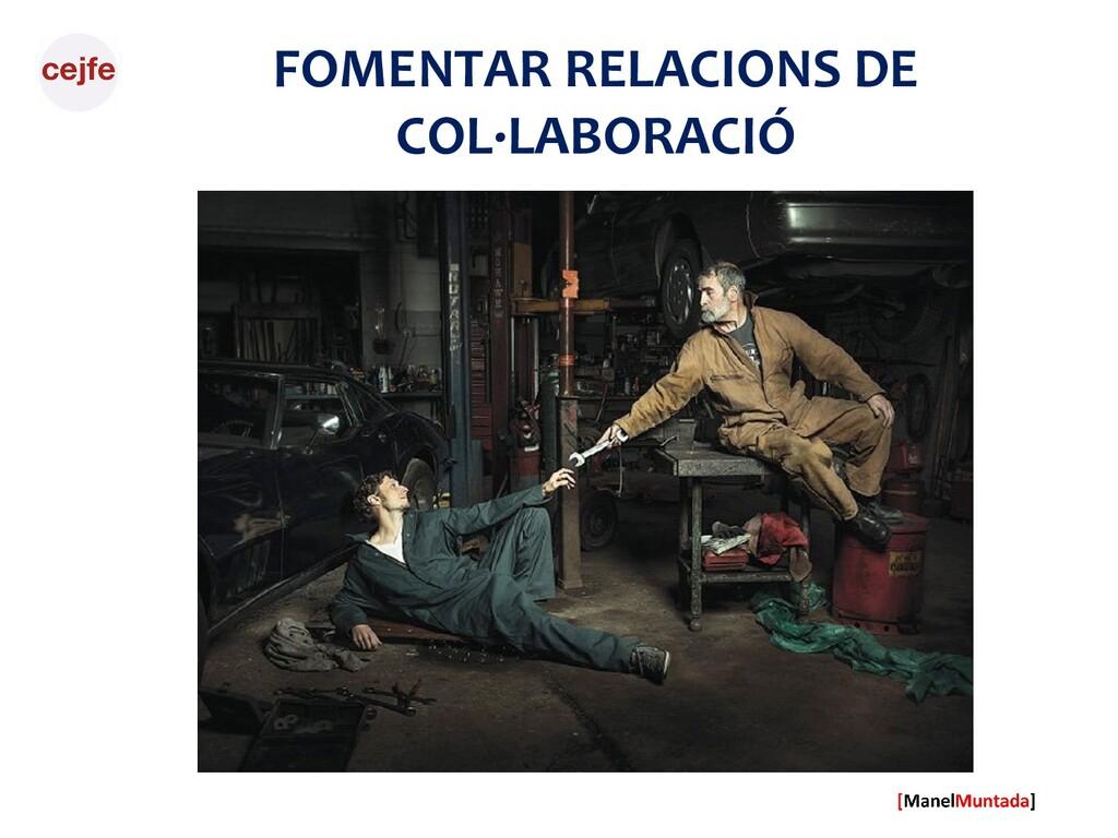 FOMENTAR RELACIONS DE COL·LABORACIÓ