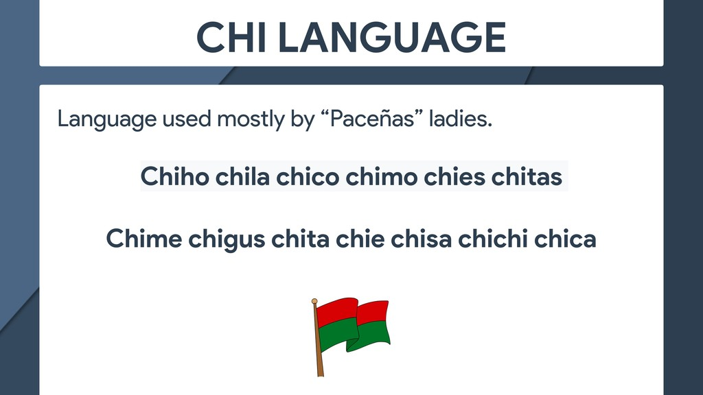 "CHI LANGUAGE Language used mostly by ""Paceñas"" ..."
