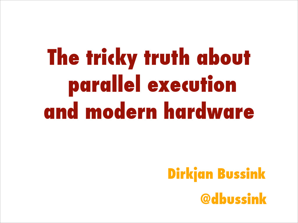 The tricky truth about parallel execution and m...