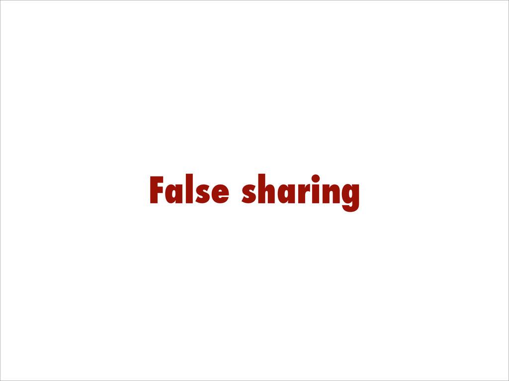 False sharing