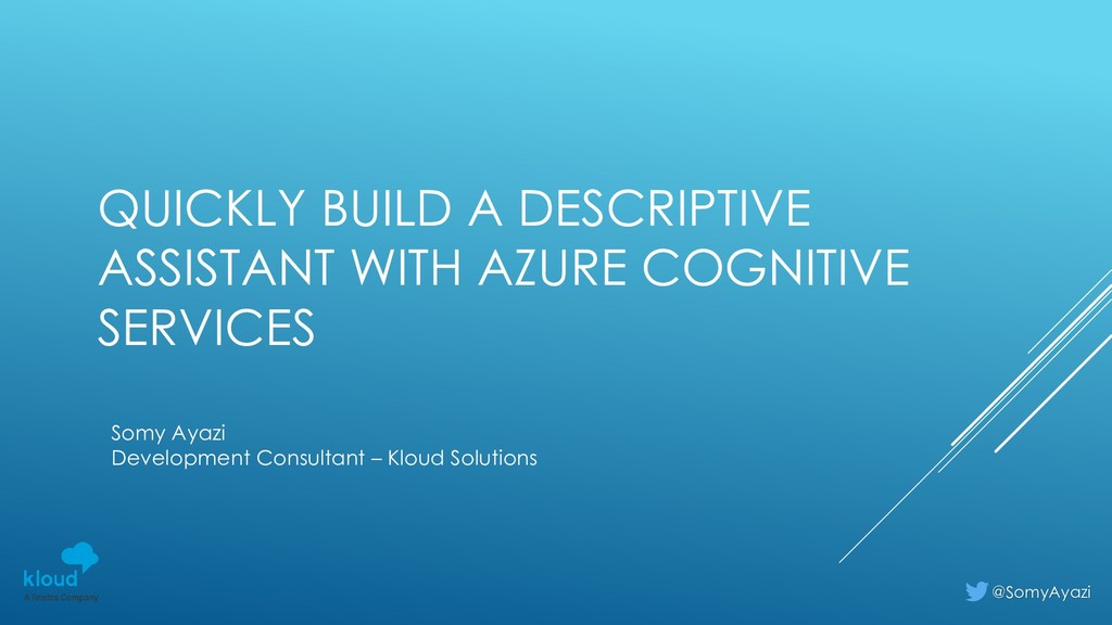 QUICKLY BUILD A DESCRIPTIVE ASSISTANT WITH AZUR...