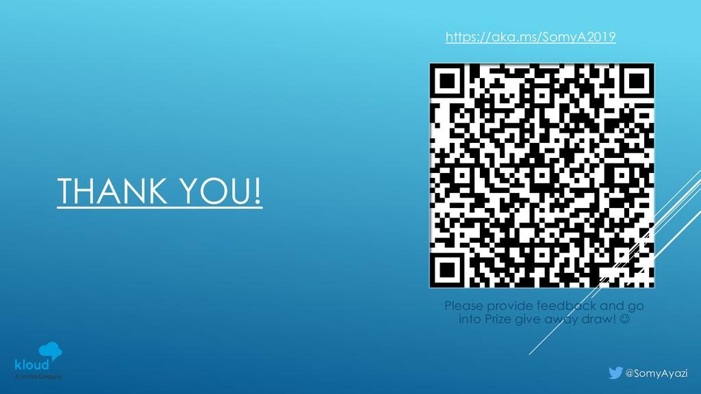 THANK YOU! @SomyAyazi Please provide feedback a...
