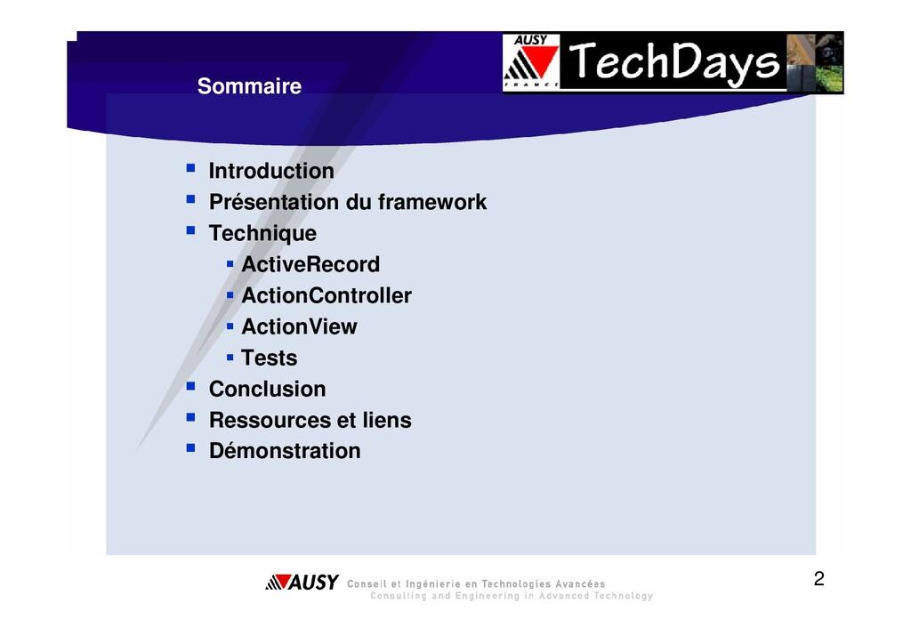 2 Sommaire ƒ Introduction ƒ Présentation du fra...