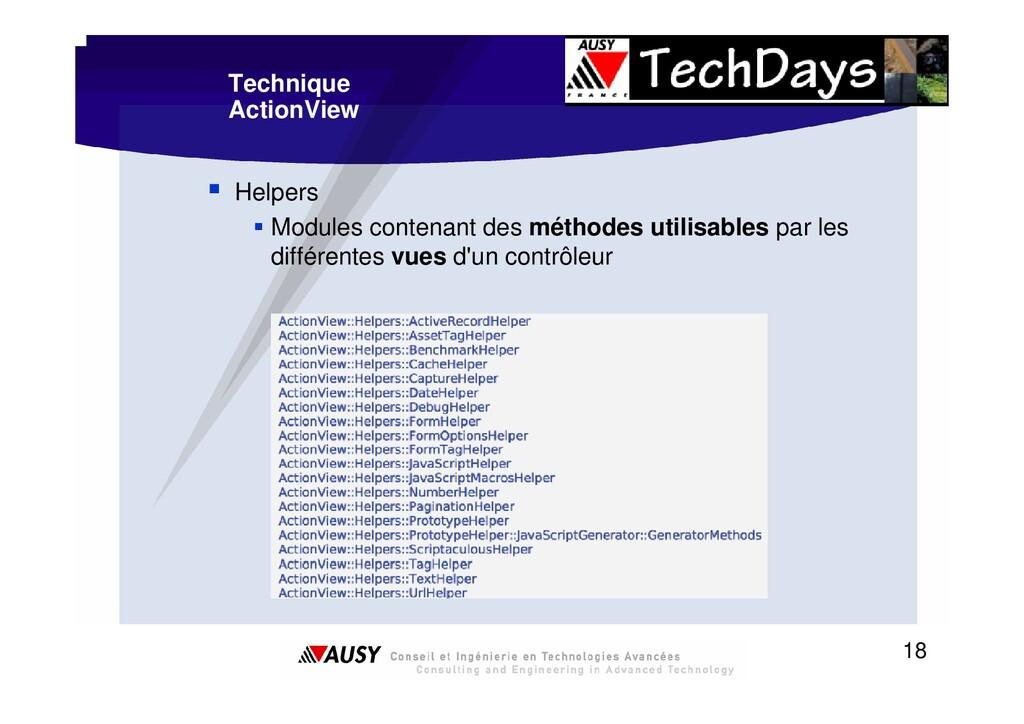 18 Technique ActionView ƒ Helpers ƒ Modules con...