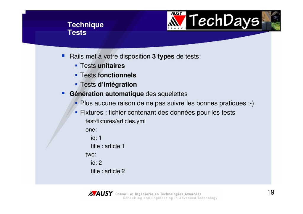 19 Technique Tests ƒ Rails met à votre disposit...