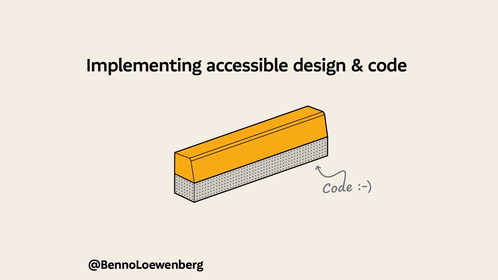 @BennoLoewenberg Implementing accessible design...