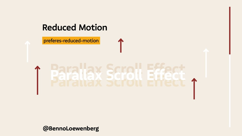 @BennoLoewenberg Reduced Motion Parallax Scroll...