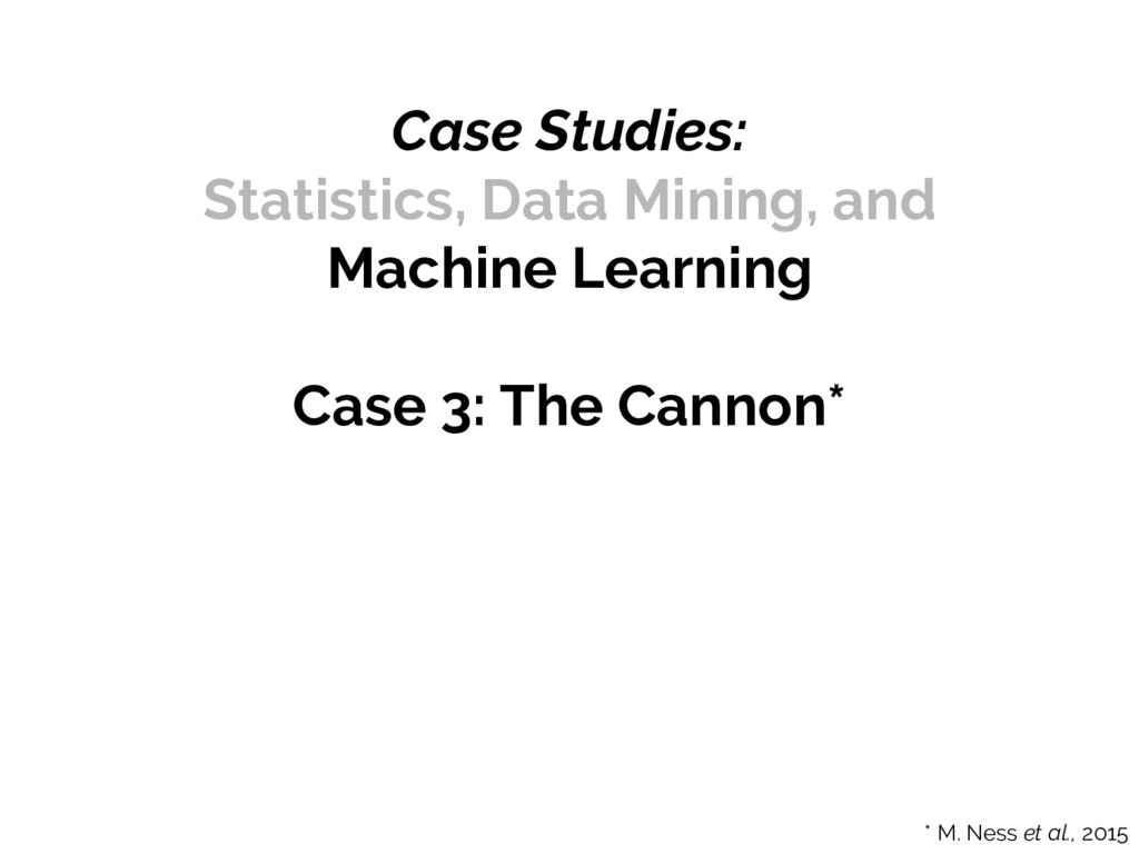 Case Studies: Statistics, Data Mining, and Mach...