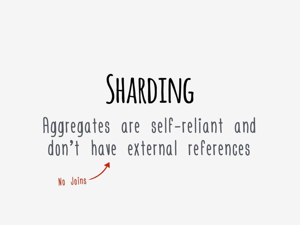 Sharding Aggregates are self-reliant and don't ...