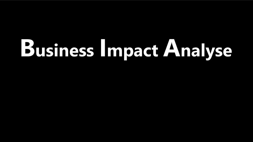 23 Business Impact Analyse