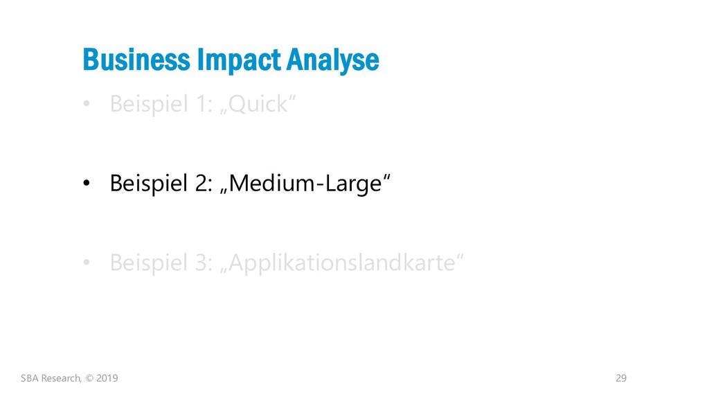 """29 Business Impact Analyse • Beispiel 1: """"Quick..."""
