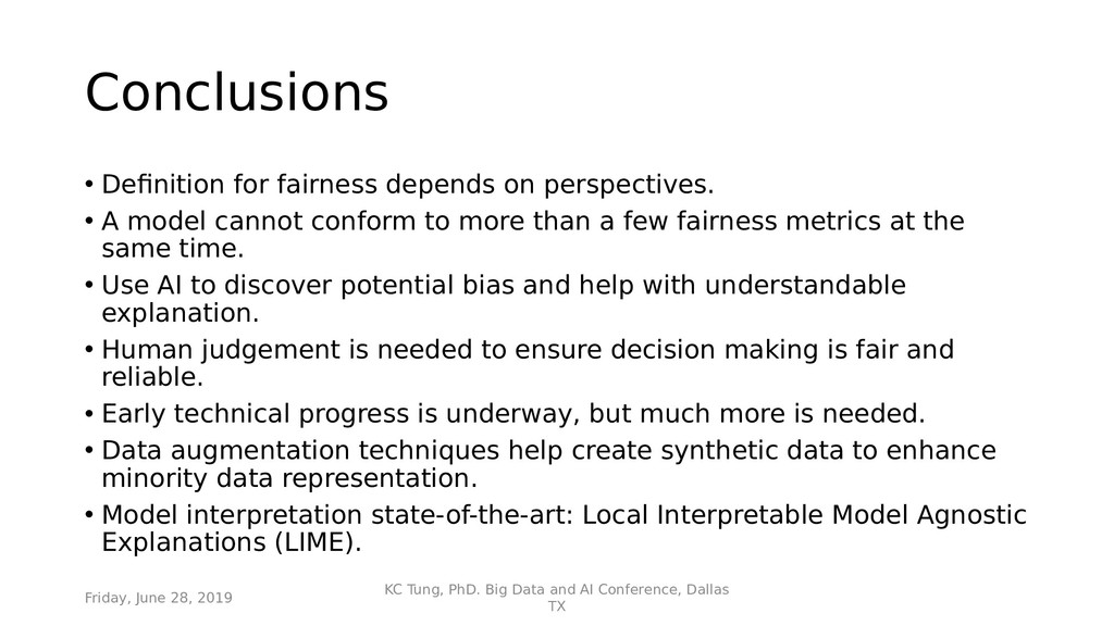 Conclusions • Defnition for fairness depends on...