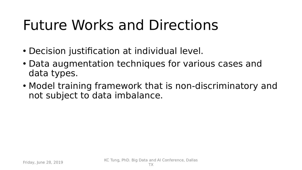 Future Works and Directions • Decision justifca...