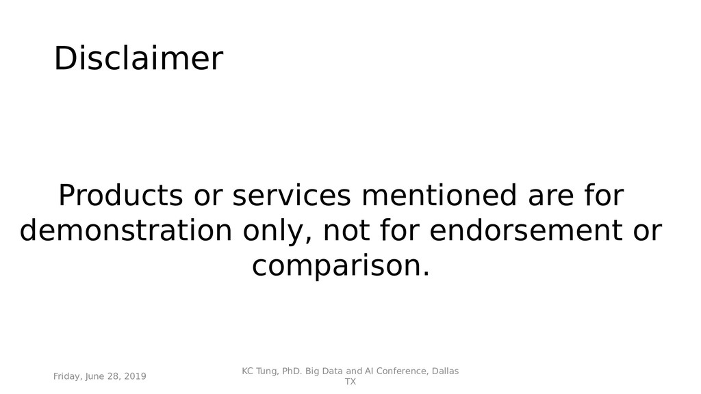 Disclaimer Products or services mentioned are f...