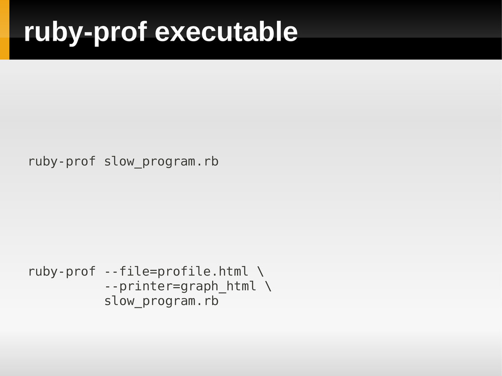 ruby-prof executable ruby-prof --file=profile.h...