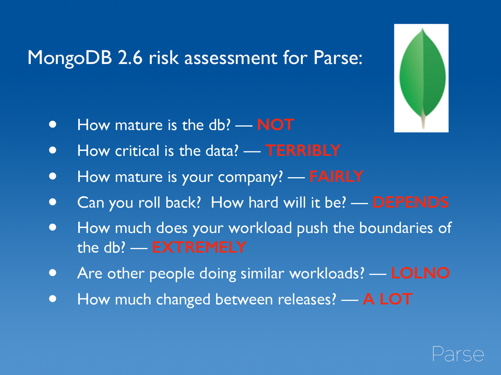 MongoDB 2.6 risk assessment for Parse: • How ma...