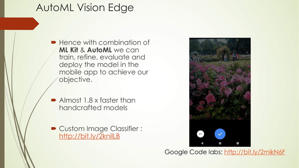 AutoML Vision Edge ´ Hence with combination of ...