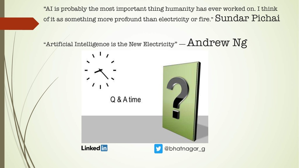 """AI is probably the most important thing humani..."