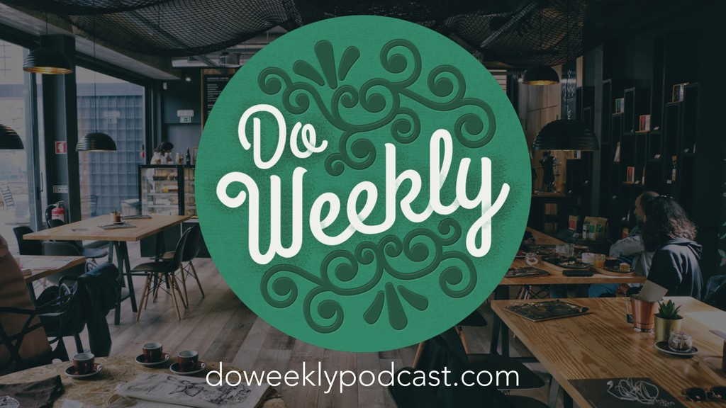 doweeklypodcast.com