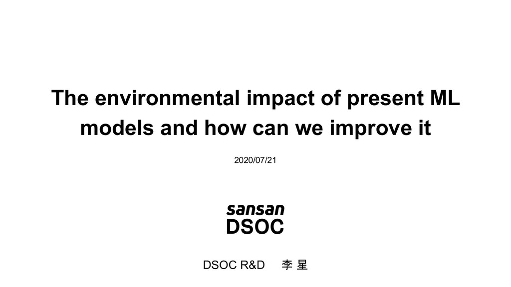 The environmental impact of present ML models a...