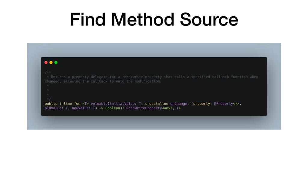 Find Method Source
