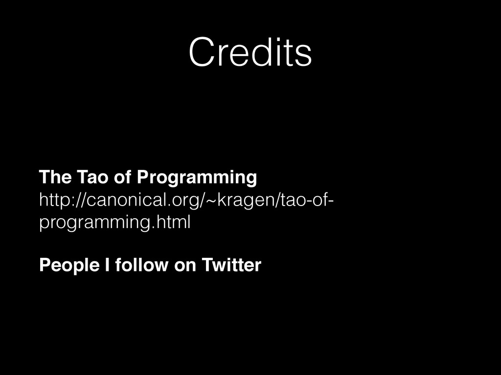 Credits The Tao of Programming