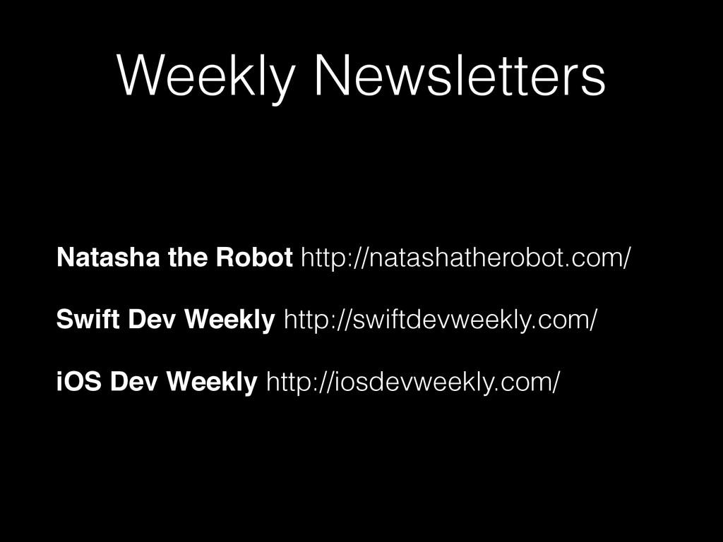 Weekly Newsletters Natasha the Robot http://nat...