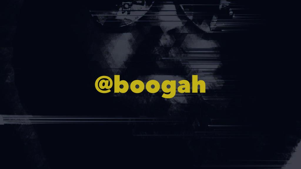 @boogah