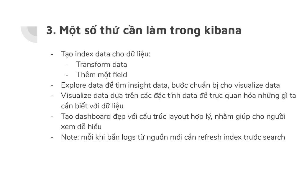 3. Một số thứ cần làm trong kibana - Tạo index ...