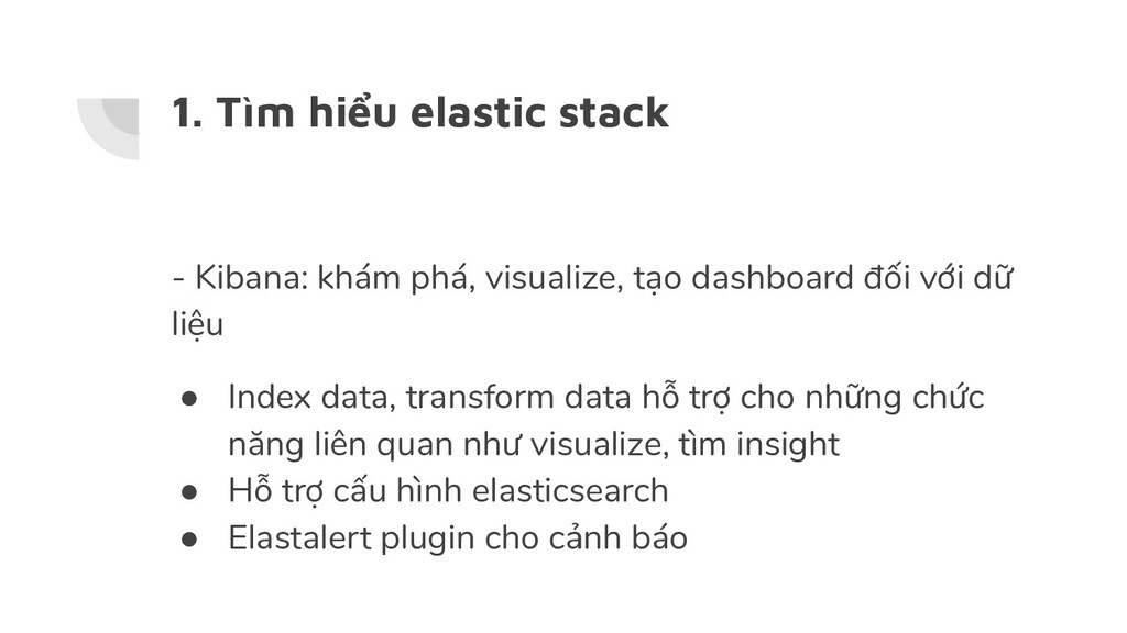 1. Tìm hiểu elastic stack - Kibana: khám phá, v...