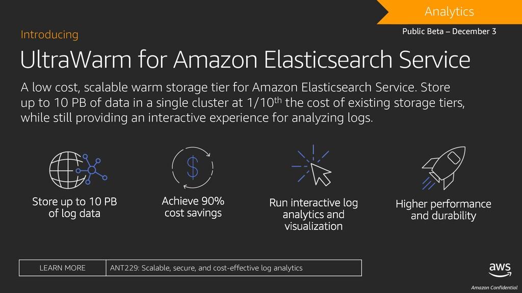 Amazon Confidential UltraWarm for Amazon Elasti...